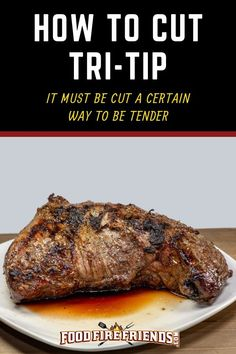 How to Cut Tri Tip – It MUST be Cut A Certain Way to be Tender Do you find tri-tip tough? In this article we look at how to slice it correctly. Do it right, you get nice, tender steaks, do it wrong it can be tough and stringy. Tri Tip Steak Recipes, Pork Rib Recipes, Roast Recipes, Grilling Tips, Grilling Recipes, Outdoor Grilling, Bbq Tips, Beef, Pork