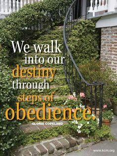 Walk into your destiny today.