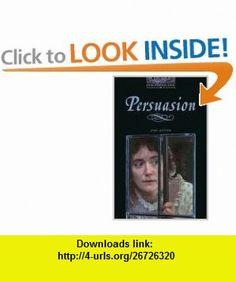 Persuasion (Oxford Bookworms ELT) (9780194233118) Jane Austen, Clare West , ISBN-10: 0194233111  , ISBN-13: 978-0194233118 ,  , tutorials , pdf , ebook , torrent , downloads , rapidshare , filesonic , hotfile , megaupload , fileserve