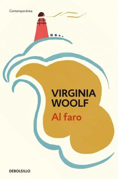 """""""To the Lighthouse""""  is a 1927 novel by Virginia Woolf"""