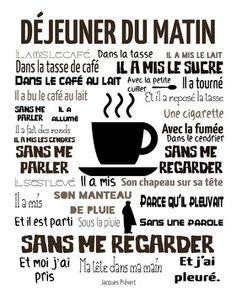 FREE Subway Art Poster of the Poem, Déjeuner du Matin by Jacques Prévert.  I have included both a .jpg file that can be printed at your favorite photo printing location as well as a .pdf that can be printed and used as a handout if you would like.  Déjeuner du Matin is one of my favorite French poems to teach, especially when teaching students about the past tense (passé composé) in French…