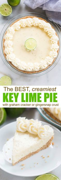 The easiest and BEST Key Lime pie! Creamy, luscious and perfectly tart Key Lime … The easiest and BEST Key Lime pie! Creamy, luscious and perfectly tart Key Lime Pie with either an easy homemade graham cracker crust or a gingersnap cookie crust. Köstliche Desserts, Delicious Desserts, Dessert Recipes, Drink Recipes, Key Lime Desserts, Filipino Desserts, Dinner Recipes, Best Key Lime Pie, Key Lime Tart