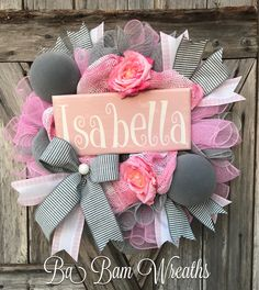 Ideas Door Wreaths Diy Baby Holidays For 2019 New Baby Wreath, Baby Door Wreaths, Hospital Door Wreaths, Diy Wreath, Baby Girl Wreaths, Painted Front Doors, Front Door Decor, Baby Decor, Girl Decor