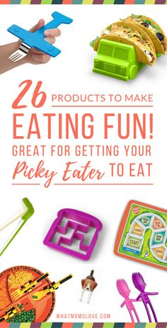 26 Products to Make Eating Fun. How to Get Your Picky Eater to Try New Foods. Back to School Lunches