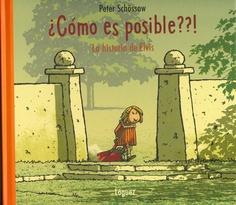 """Peter Schössow. """"¿Cómo es posible??! La historia de Elvis"""". Editorial Lóguez (6 a 9 años) Muerte de una mascota"""