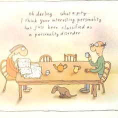 Michael Leunig Therapy Humor, Therapy Quotes, Borderline Personality Disorder, Narcissistic Personality Disorder, Infj Problems, Medicine Quotes, Dark Sense Of Humor, Interpersonal Relationship, Animal Sketches
