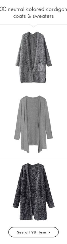 """""""100 neutral colored cardigans, coats & sweaters"""" by moonlightxbby ❤ liked on Polyvore featuring tops, cardigans, outerwear, jackets, beautifulhalo, open front tops, cardigan top, grey top, gray cardigan and grey open front cardigan"""