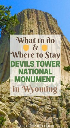 Got see it! Visit Devils Tower National Monument in Wyoming. Got all the details like what to do, where to hike, and where to stay while exploring this national treasure.