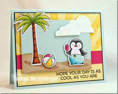 Hope Your Day is Cool by Tammy Hershberger