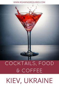 Food, Cocktails & Coffee in Kiev, Ukraine - Roaming Required