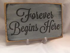Rustic Wedding Sign Forever Begins Here by ExpressionsNmore, $19.95