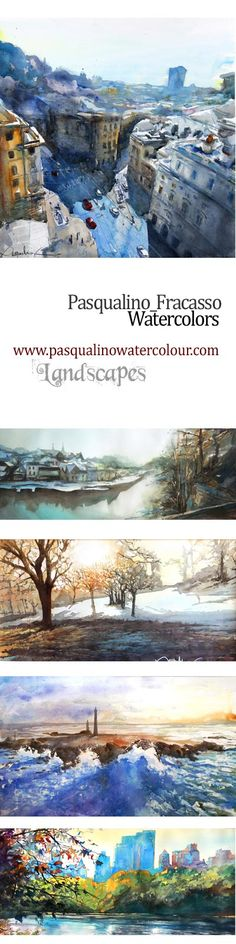 best watercolor landscapes by pasqualino fracasso.  www.pasqualinowatercolour.com