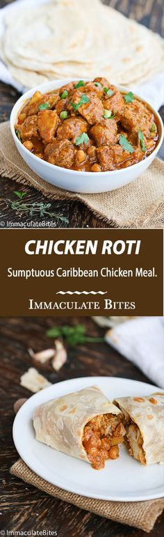 Trinidad Chicken Roti: an incredible chicken meal that would excite your taste buds - rich in spices, chickpeas and potato. Chicken Roti, Tandori Chicken, Chicken Curry, Jamaican Chicken, Breaded Chicken, Jamaican Dishes, Jamaican Recipes, Carribean Food, Caribbean Recipes