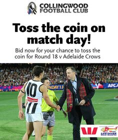 Collingwood AFL offer fans the change to bid for a chance to toss the coin on a match day. Great experience for any fan, to be involved in a matchday.   www.sportsmarketingtoday.co.uk