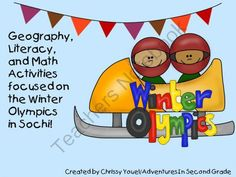 Thoughts of Sochi:  Winter Olympic Geography, Math, and Literacy Activities from Everyday Adventures on TeachersNotebook.com -  (44 pages)  - 13 activities that focus on or are themed to the Winter Olympics this February!