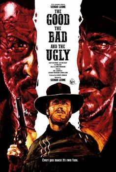 """An alternative film poster for the classic epic """"The Good, The Bad and The Ugly"""" by Sergio Leone starring Clint Eastwood, Lee Van Cleef, and Eli Wallach. Old Poster, Old Movie Posters, Classic Movie Posters, Cinema Posters, Movie Poster Art, Classic Films, Cinema Art, Western Film, Western Movies"""