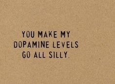 dopamine-love-quotes-for-him                                                                                                                                                                                 More