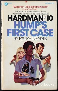 Hardman No. 10: Hump's First Case by Ralph Dennis