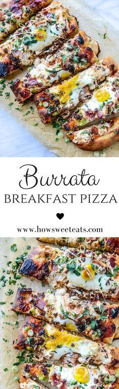 Burrata Breakfast Pizza I howsweeteats.com @howsweeteats