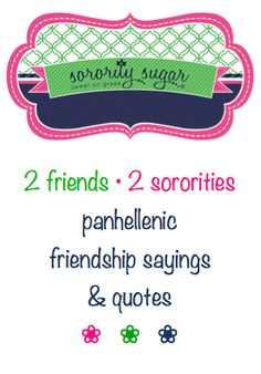 """sometimes you need a """"joint"""" tee shirt or craft for a friend or family member in a different sorority. join your two chapters together with greek unity slogans and quotes! <3 BLOG LINK: http://sororitysugar.tumblr.com/post/67570563818/panhellenic-friendship-sayings-quotes#notes"""