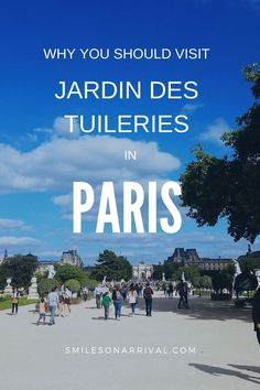 Find out why going to the Jardin des Tuileries is one of the best things to do in Paris with your family. No Paris family vacation is complete without a visit to this park. #smilesonarrival #visitparisthingstodo #pariswithfamily #traveltips #parisfamilyvacation #travelwithkids