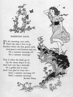 "Barefoot Days ill by Electra Popadopoulos    ""Childcraft, Volume One. Poems of Early Childhood."" Published by the Quarrie Corp in Chicago. Copyright 1923, 1931, 1934, 1935, 1937, and 1939. Edited by S. Edgar Farquhar and Patty Smith Hill. Art editor Milo Winter. 38 artists listed in addition to the work of Milo Winter."