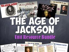 Andrew Jackson Unit BundleThis fantastic bundle of teaching resources covers Andrew Jackson, the rise of the common man, and the…