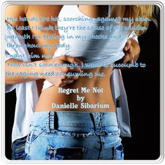 Regret Me Not by Danielle Sibarium