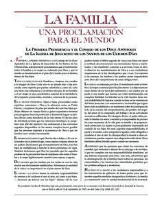 La Familia: Una Proclamación para el Mundo.  La Primera Presidencia y el Consejo de los Doce Apóstoles de La Iglesia de Jesucristo de los Santos de los Últimos Días.  #Español #SUD #lds #mormon