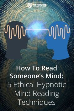 How To Read Someone's Mind: 5 Ethical Hypnotic Mind Reading Techniques That'll Help You Bypass The Critical Conscious Mind – Edition How To Read Someone's Mind: 5 Ethical Hypnotic Mind Reading Techniques So You Can Be A Force For Positive Change – Mind Reading Tricks, Reading Tips, Psychic Development, Self Development, Hypnosis Scripts, Learn Hypnosis, Om Mantra, Tabu, Brain Facts