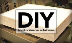 Plattenschwinger selbst bauen - DIY-Raumakustik-Workshop #4 Plattenabsorber, Membranabsorber, Plattenresonator, Plattenabsorber selber bauen!