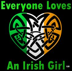 Everyone Loves An Irish Girl! #ilbi #irish #ireland