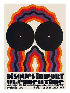 """Yves Vacarisas, poster illustration for """"Disques Import Clementine"""", 1968. For a parisian record shop specialiszing in imports. Via Chisholm Gallery NYC"""