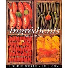 Ingrédients de cuisine - Jill Cox, Loukie Werle  – Bibliothèque perso - Vous pouvez retrouver le cours de cuisine par des enfants pour des enfants de Cuisine de mémé moniq http://oe-dans-leau.com/cuisine-meme-moniq/