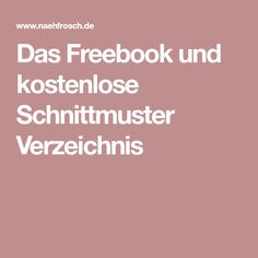 Das Freebook und kostenlose Schnittmuster Verzeichnis