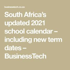 South Africa's updated 2021 school calendar – including new term dates – BusinessTech School Calendar, South Africa, Dating, Math, News, Quotes, Math Resources, Mathematics