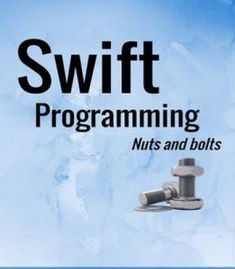 Swift Programming Nuts And Bolts PDF