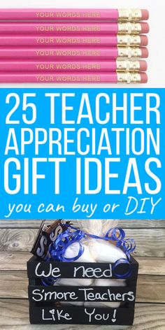 Check out these 25 teacher appreciation gifts for the end of the year. This includes gifts you can buy in addition to inexpensive DIY projects and free printables.