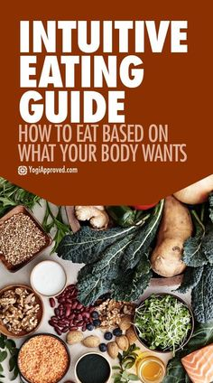 Intuitive Eating Guide - How to Eat Based on What Your Body Wants
