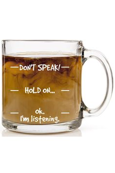 Don't Speak! Funny Coffee Mug – 13 oz Glass – Cool Novelty Birthday Gift for Men, Women, Husband or Wife – Christmas Present Idea Mom or Dad from Son or Daughter with Humorous Sayings Cup by HUHG – Youbax - presents for mom Glass Coffee Mugs, Funny Coffee Mugs, Coffee Humor, Funny Mugs, Coffee Quotes, Coffee Cups, Beer Mugs, Coffee Art, Birthday Presents For Dad