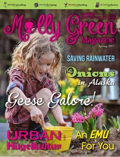 The SPRING issue of Molly Green Magazine  is available for FREE online!