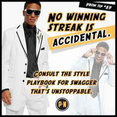 #PromNation tip #59: No winning streak is accidental.