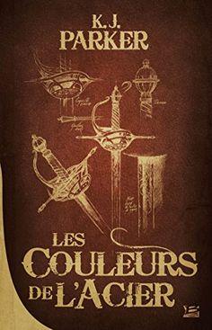 La Trilogie Loredan, T1 : Les Couleurs de l'acier: 10 ANS... https://www.amazon.fr/dp/2352949475/ref=cm_sw_r_pi_dp_x_Soclyb3631YBE