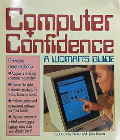 Computer Confidence: A Woman's Guide