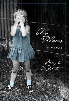 I just read this. It is so good!!    Thin Places: A Memoir. This is my memoir (and that's me on the cover!) God can help us all overcome a difficult past.