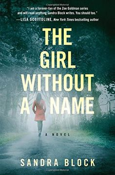 The Girl Without a Name by Sandra Block #Review @GrandCentralPub #GrandCentralPub