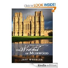 The Wretched of Muirwood by Jeff Wheeler - best trilogy I've read in a long time.