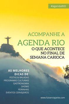 O que acontece no final de semana no Rio de Janeiro você fica sabendo na Agenda Rio! Toda sexta, um novo post com as dicas do que fazer na Cidade Maravilhosa!