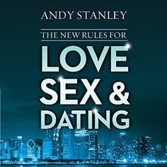 """Another must-listen from my #AudibleApp: """"The New Rules for Love, Sex, and Dating"""" by Andy Stanley, narrated by Stu Gray."""