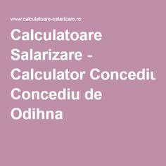 Calculatoare Salarizare - Calculator Concediu de Odihna Calculus